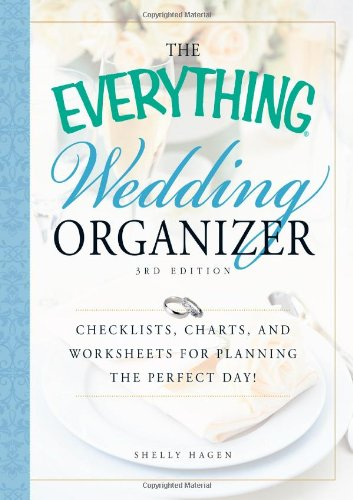 The Everything Wedding Organizer, 3rd Edition: 