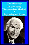 Image of Two Works by Dr Carl Jung - the Association Method & Psychological Types