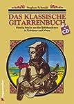 Das klassische Gitarrenbuch. Inkl. CD...