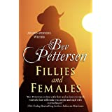 Fillies and Females ~ Bev Pettersen