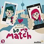 Femme Fragile (Be My Match 3) | Anna Basener