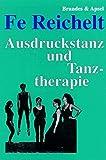 Image de Ausdruckstanz und Tanztherapie: Theoretische Grundlagen und ein Modellversuch