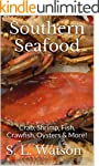 Southern Seafood: Crab, Shrimp, Fish,...