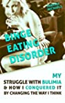 Binge Eating Disorder: My Struggle wi...