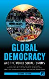 Global Democracy and the World Social Forums, 2nd Edition (International Studies Intensives)