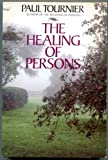 Healing of Persons (0060683511) by Tournier, Paul