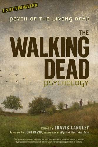 Download The Walking Dead Psychology: Psych of the Living Dead