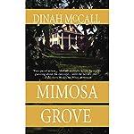 Mimosa Grove   Dinah McCall