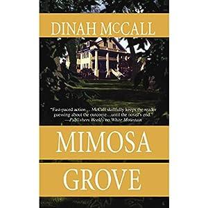 Mimosa Grove | [Dinah McCall]
