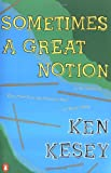 Sometimes a Great Notion (0140045295) by Ken Kesey