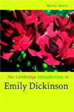 The Cambridge Introduction to Emily Dickinson (Cambridge Introductions to Literature)