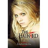 The Haunted (MacKinnon Curse novel Book 2) ~ J.A. Templeton
