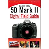 Canon EOS 5D Mark II Digital Field Guideby Brian McLernon