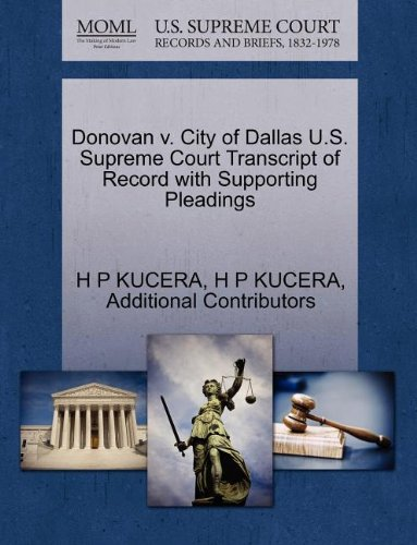 Donovan v. City of Dallas U.S. Supreme Court Transcript of Record with Supporting Pleadings