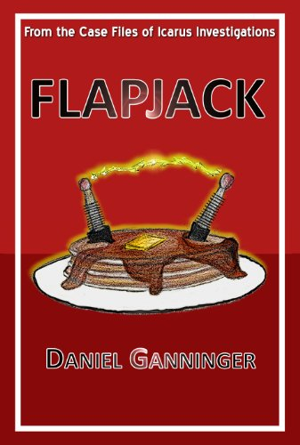 Over 60 rave reviews, and a 67% overnight price cut! FLAPJACK by Daniel Ganninger – Beat the clock on this Kindle Countdown Deal!