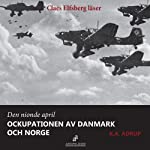 Den nionde april 1940 [April 1940 - The Occupation of Denmark and Norway]   K. A. Adrup