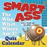 Smart Ass Page-A-Day Calendar 2009