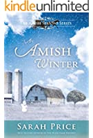 An Amish Winter: An Amish Christian Christmas Romance in Lancaster County (Amish Seasons Book 4)