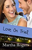 img - for Love On Trial (Love in the Bayou City of Texas) (Volume 1) book / textbook / text book