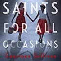 Saints for all Occasions Audiobook by J. Courtney Sullivan Narrated by To Be Announced