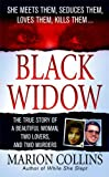 img - for Black Widow: A Beautiful Woman, Two Lovers, Two Murders book / textbook / text book