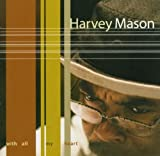echange, troc Harvey Mason - With All My Heart