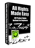 All Rights Made Easy : All Product Rights Defined For Beginners !