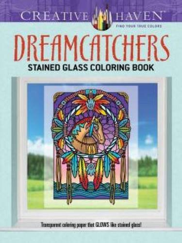 Creative Haven Dreamcatchers Stained Glass Coloring Book (Adult Coloring)
