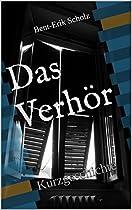DAS VERHÖR: KURZGESCHICHTE (GERMAN EDITION)