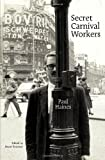 img - for Secret Carnival Workers book / textbook / text book