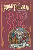 The Ruby in the Smoke (Sally Lockhart Quartet)