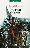 img - for Ferran el Catolic: Un monarca decisiu davant la cruilla de la seva epoca (Llibres a l'abast) (Catalan Edition) book / textbook / text book