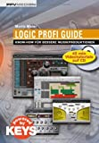 Logic Profi Guide. Know-how für bessere Musikproduktionen