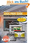 Logic Profi Guide. Know-how f�r besse...
