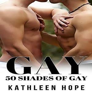 Gay: 50 Shades of Gay Audiobook