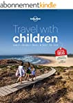 Travel with Children: The Essential G...