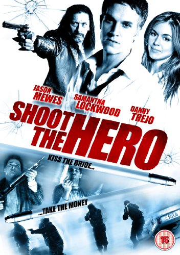 Shoot The Hero [DVD] [2009] [Reino Unido]