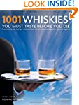1001 Whiskies You Must Taste Before Y...