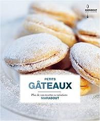 Biscuits et petits g�teaux par Gilles Mourier