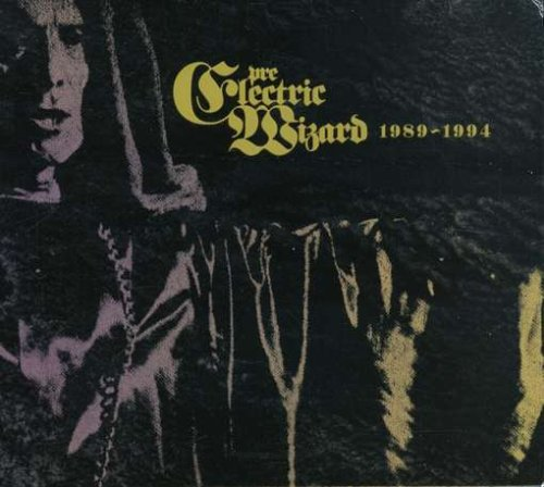 Pre Electric Wizard 1989-1994