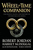 img - for The Wheel of Time Companion: The People, Places and History of the Bestselling Series book / textbook / text book