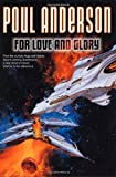 For Love and Glory (0312874499) by Anderson, Poul