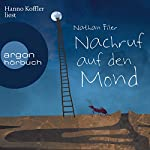 Nachruf auf den Mond | Nathan Filer