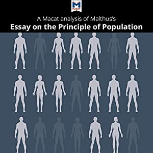 malthus and the analysis of population The course and consequences of capital accumulation are key elements in the analysis of population growth and industrialisation of the kind that occurred in britain over the lifetime of t r malthus he explicitly recognised that long-run trends in capital formation represented the outcome of many .