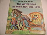 img - for The Adventures of Mole, Rat and Toad (Kenneth Grahame's the Wind in the Willows) book / textbook / text book