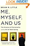 Me Myself And Us: The Science of Pers...