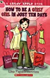 img - for How to Be a Girly Girl in Just Ten Days (Candy Apple) book / textbook / text book