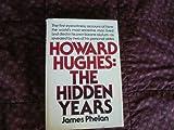 HOWARD HUGHES: HIDN YRS (0394410424) by Phelan, James
