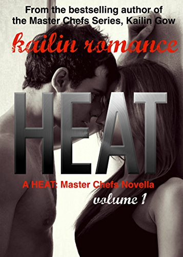 HEAT  Vol. 1: Master Chefs: Heat Series (Master Chefs Series Kailin Gow compare prices)