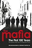 The Mafia: The First 100 Years